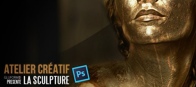 Tuto Atelier Créatif sous Photoshop - Transformation d'une image en sculpture Photoshop