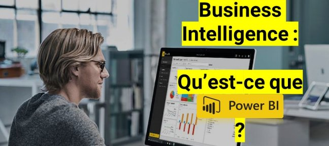 Business Intelligence : Découvrir Power BI