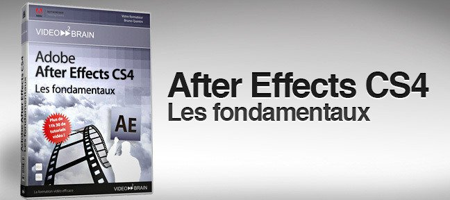 After Effects CS4 : les fondamentaux