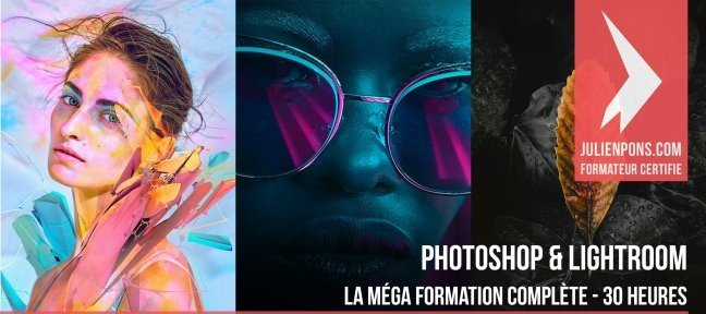 Tuto Photoshop et Lightroom : la mega formation complète Photoshop