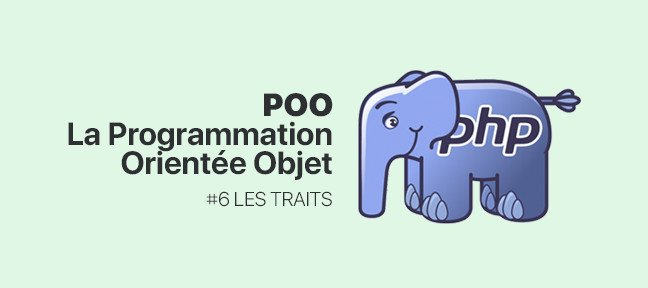 #6 La POO en PHP : Les traits