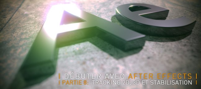 Tuto Débuter avec After Effects CC 2018, partie 8 After Effects