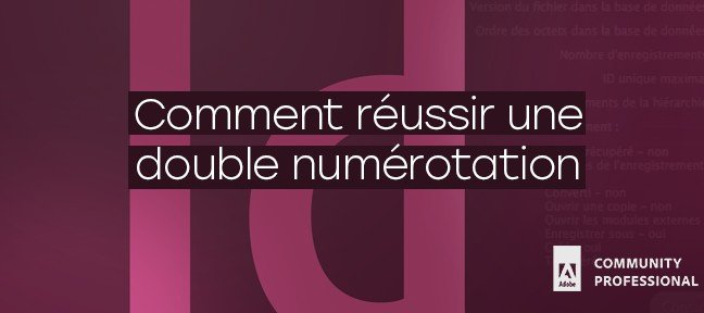 Tuto Indesign : Double numérotation Indesign