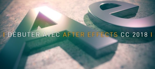 Bundle : Débuter sur After Effects CC
