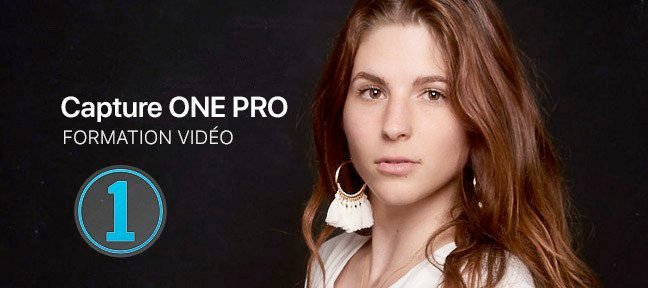 Tuto Capture One 11 Capture One Pro