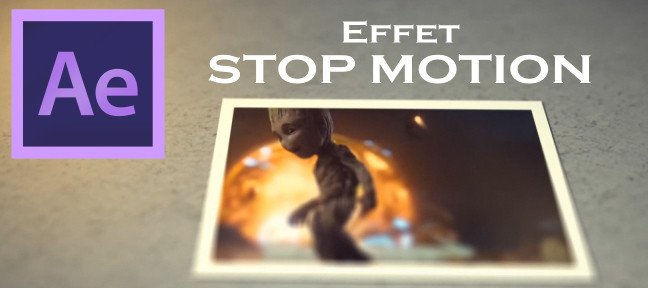 After Effects - Effet Stop Motion