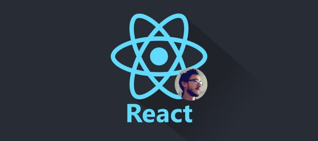 React 16+ - Le Guide Complet (+ React Router 4 & Firebase)