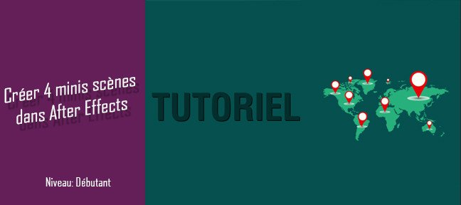 Tuto Créer 4 mini-scènes dans After Effects After Effects