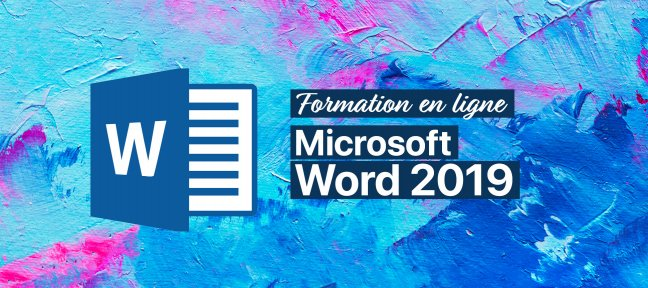 Tuto Word 2019 : Formation complète Word