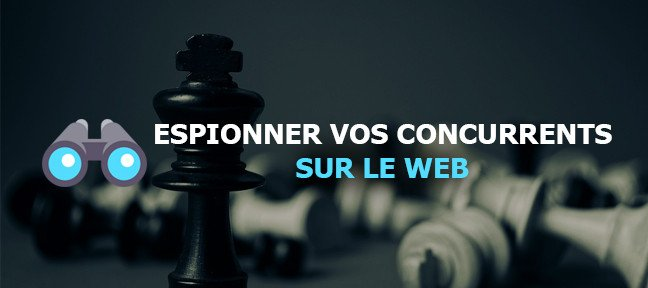Tuto Espionner vos concurrents sur le web Referencement SEO