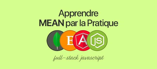 Tuto La MEAN stack par la pratique JavaScript