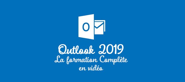 Tuto Outlook 2019 - Formation complète Outlook