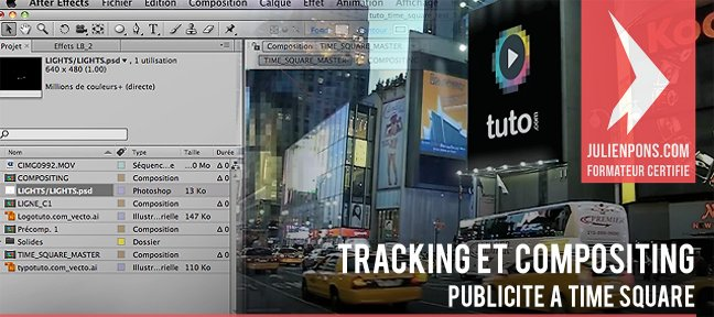 Tuto Compositing : publicité à Time Square After Effects