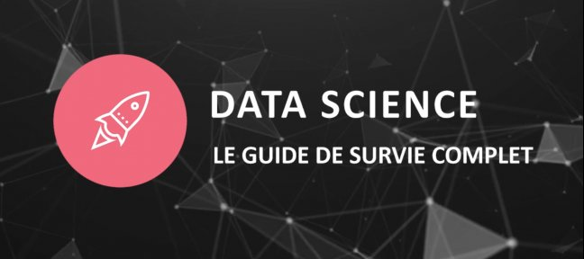 Gratuit : Data Science, le guide de survie complet