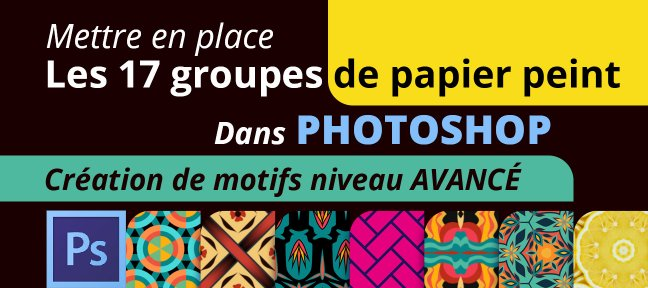 Tuto Formation avancée motifs Photoshop Photoshop