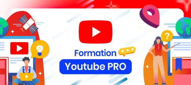 Formation Youtube PRO