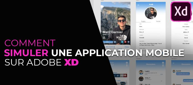 Tuto Comment simuler une application mobile à partir d'un design avec XD XD