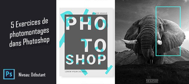 Tuto 5 ateliers de photomontage dans Photoshop Photoshop
