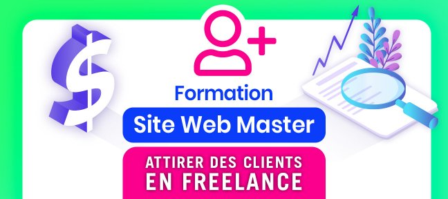 Tuto FREELANCE : Attirer des clients avec son SITE WEB Marketing Digital