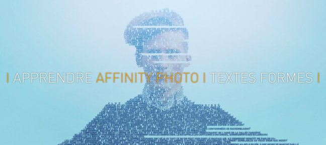 Apprendre Affinity Photo : 5 - Textes, Formes
