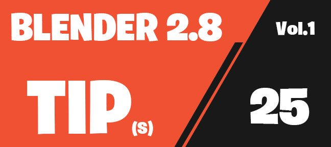 Tuto Blender 2.8 : 25 astuces vol.1 Blender
