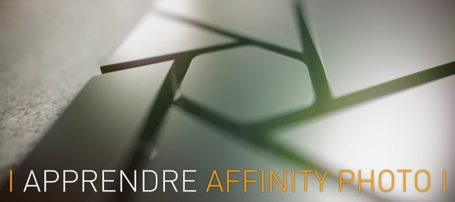 Tuto Formation complète Affinity Photo Affinity Photo