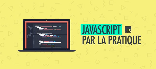JavaScript par la Pratique
