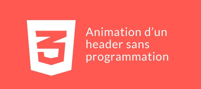 Animation du header sans programmation