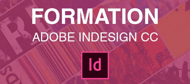 Tuto Adobe InDesign CC de A à Z Indesign