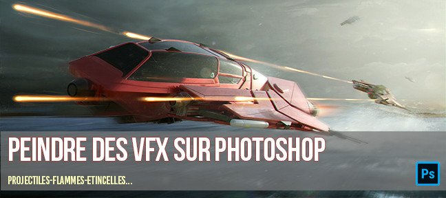 Tuto Action Photoshop - Peindre des VFX Photoshop