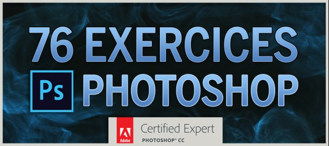 Bundle : 76 exercices Photoshop