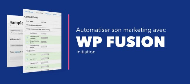 Tuto Gratuit : Automatiser son marketing WordPress avec WPfusion WordPress