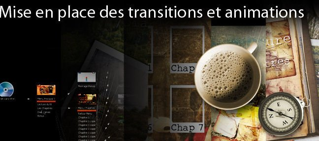 Mise en place des transitions et animations