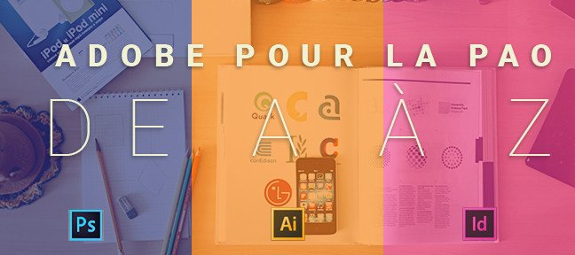 Tuto Adobe Creative Cloud pour la PAO Photoshop