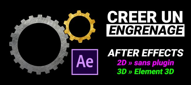 Créer un engrenage dans After Effects