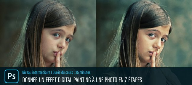 Donner un effet Digital Painting à vos photos à l'aide de Photoshop