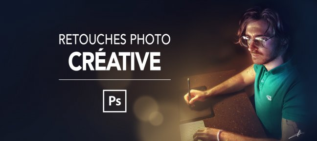 Video Tutorial Retouches Photo Créative Photoshop