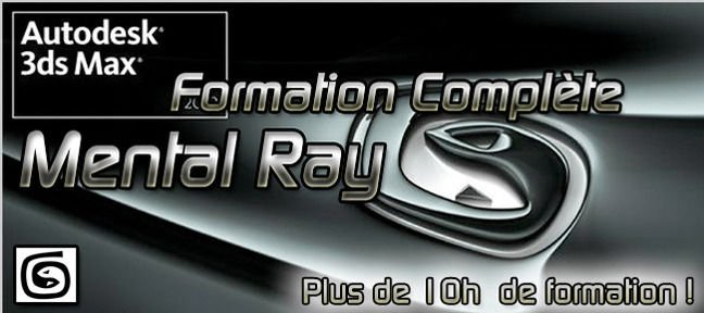 Tuto Formation Mental Ray 3ds Max