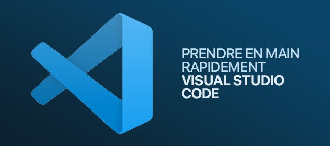 Prendre en main rapidement Visual Studio Code