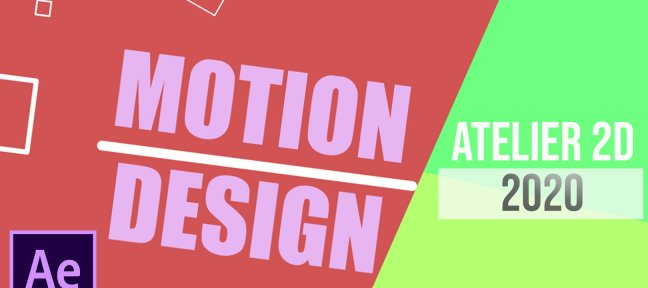 Motion Design : Créer une animation 2D sur Adobe After Effects