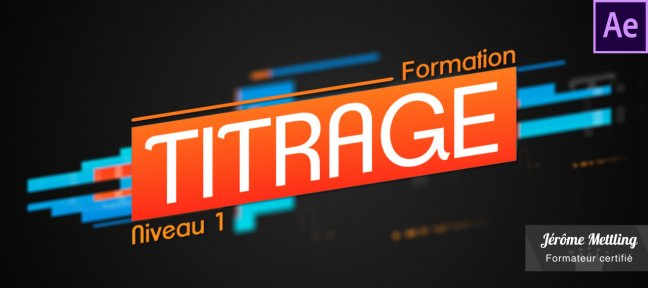 Tuto Le Titrage dans After Effects - Niveau 1 After Effects