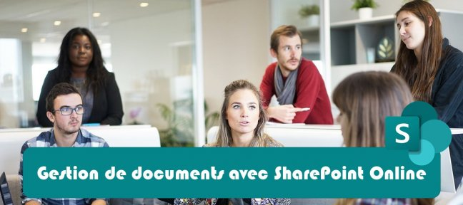 Tuto Gestion de documents avec SharePoint Online SharePoint