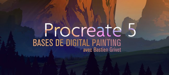 Tuto Procreate 5 - Bases de Digital Painting Procreate