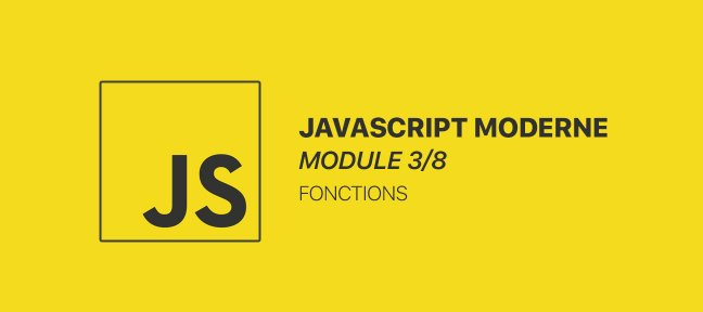 Le développement moderne en JavaScript - Module 3/8