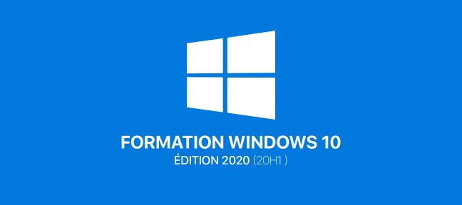 Tuto Formation complète Windows 10 - 20H1 Windows