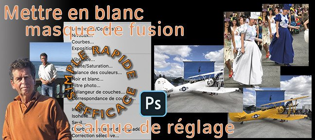 Tuto Comment mettre en blanc avec Photoshop Photoshop