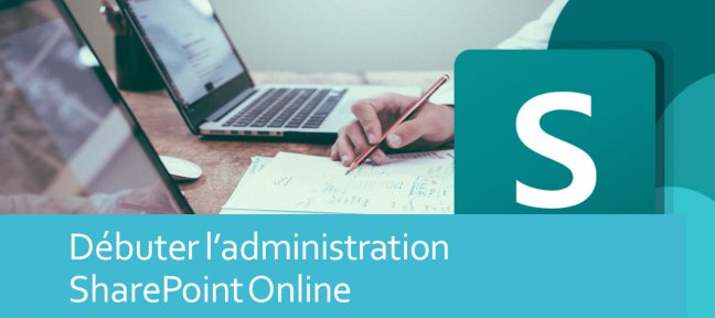 Tuto Administration SharePoint Online SharePoint