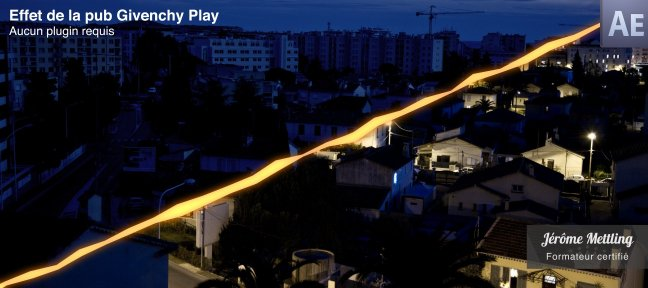 Tuto Illuminez une ville avec l'effet Givenchy Play After Effects