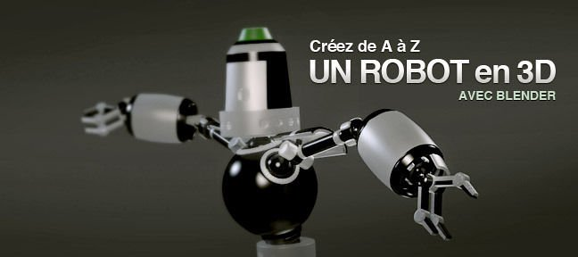 tuto cr ation d 39 un robot avec blender sur. Black Bedroom Furniture Sets. Home Design Ideas