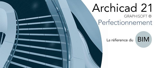 Archicad 21 - Perfectionnement